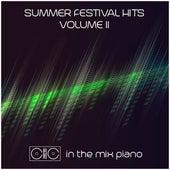 Summer Festival Hits Volume 2 di In the Mix Piano