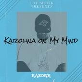 Karolina on My Mind von Razor R
