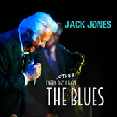 Every Other Day I Have the Blues de Jack Jones