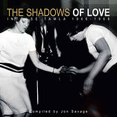 The Shadows Of Love: Jon Savage's Intense Tamla 66-68 von Various Artists
