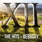 XII: The Hits of Debussy von Various Artists