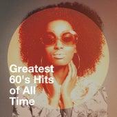 Greatest 60's Hits of All Time von Succès Des Années 60