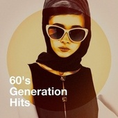 60's Generation Hits by 60's Party