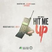 Hit Me Up by Rickstarr
