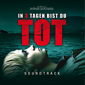 In 3 Tagen Bist Du Tot by OST