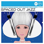 Spaced Out Jazz (Jazz Club) by Various Artists