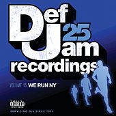 Def Jam 25, Vol. 15 - We Run NY de Various Artists