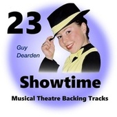 Showtime 23 - Musical Theatre Backing Tracks by Guy Dearden
