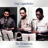 The Remasters (All Tracks Remastered) by Paul Quinichette