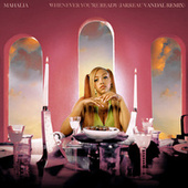 Whenever You're Ready (Jarreau Vandal Remix) de Mahalia