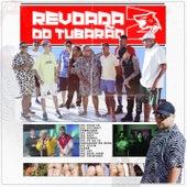 Revoada do Tubarão 2 (feat. Mc Davi, Mc PP da VS, Mc Pedrinho, Mc Dricka, Mc Lbx, Mc Kevin, Salvador Da Rima, Ferrugem, MC Kevinho, Gaab) by MC Ryan SP