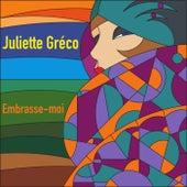 Embrasse-moi de Juliette Greco