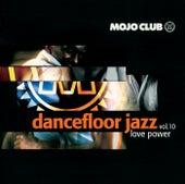 Mojo Club Vol. 10 (Love Power) von Various Artists