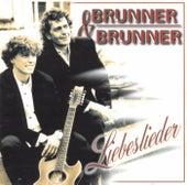 Liebeslieder von Brunner & Brunner