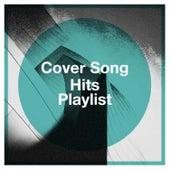 Cover Song Hits Playlist de Cover Guru