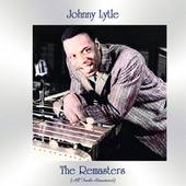 The Remasters (All Tracks Remastered) de Johnny Lytle