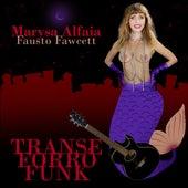 Transe Forró Funk by Marysa Alfaia