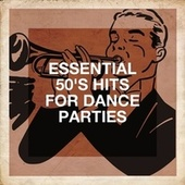 Essential 50's Hits for Dance Parties de Essential Hits From The 50's