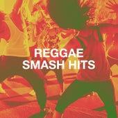Reggae Smash Hits by Various Artists