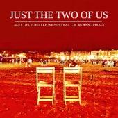 Just The Two Of Us (feat. L.M. Moreno Pirata) by Alex del Toro