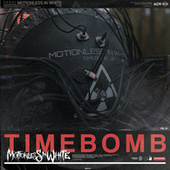 Timebomb by Motionless In White