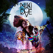 Instinct by Niki and the Dove