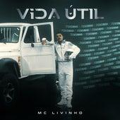 Vida Útil by MC Livinho