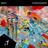Confession de Mist