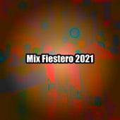 Mix Fiestero 2021 de Various Artists