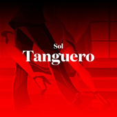 Sol Tanguero by Various Artists