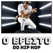 O Efeito do Hip Hop de Various Artists
