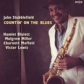 Countin' On the Blues by John Stubblefield