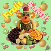 Fruit Salad! by Lil Eli