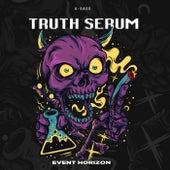 Truth Serum by Event Horizon