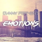 Emotions by Danny Fervent