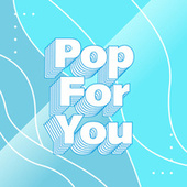 Pop for You by Various Artists