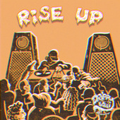 Rise Up by Various Artists