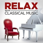 Relax with Classical Music by Various Artists