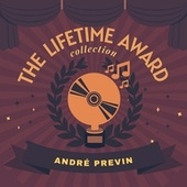 The Lifetime Award Collection by André Previn