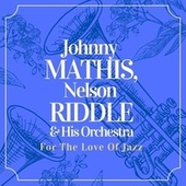 For the Love of Jazz de Johnny Mathis