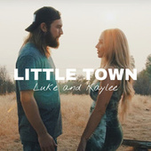 Little Town by Luke and Kaylee