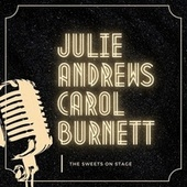 The Sweets on Stage by Julie Andrews