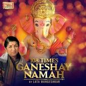 108 Times Ganeshay Namah von Lata Mangeshkar