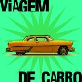 Viagem de Carro by Various Artists