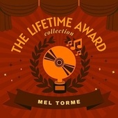 The Lifetime Award Collection by Mel Torme