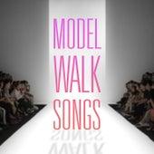 Model Walk Songs by Various Artists