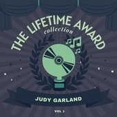 The Lifetime Award Collection, Vol. 1 di Judy Garland