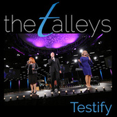 Testify (Live) by The Talleys
