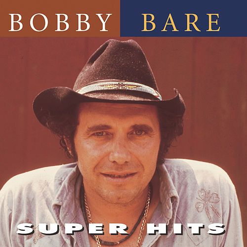 Bobby Bare by Bobby Bare