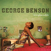Irreplaceable by George Benson